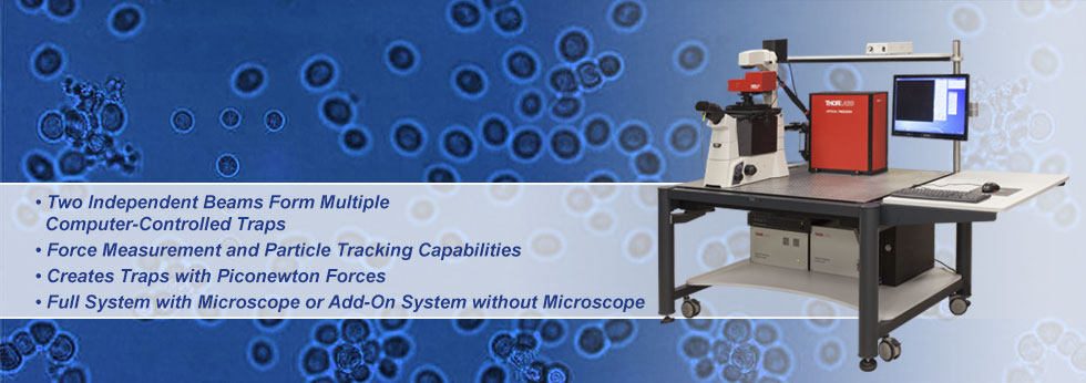 Optical Tweezers Microscope Systems