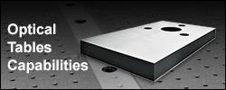 Optical Tables Capabilities